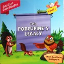 THE PORCUPINE'S LEGACY