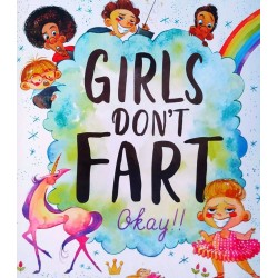 GIRLS DONT FART OKAY