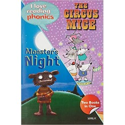 The Circus Mice & Monsters Night (I Love Reading Phonics Level 4)
