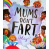 Mums Don't Fart Okay