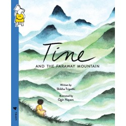 Tine and the Faraway Mountain (Reading Level 4)